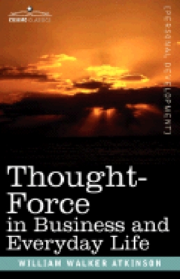 Product picture Thought Force for Business And Life