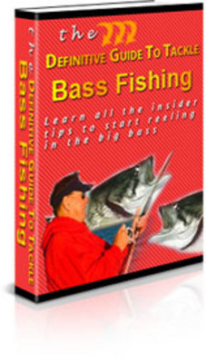 Product picture The Definite Guide To Tackle Bass Fishing